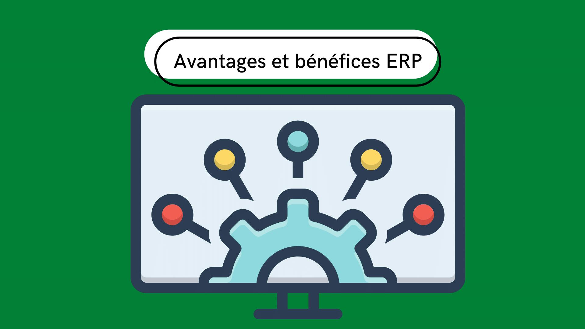 7 meilleurs avantages et bénéfices du logiciel ERP