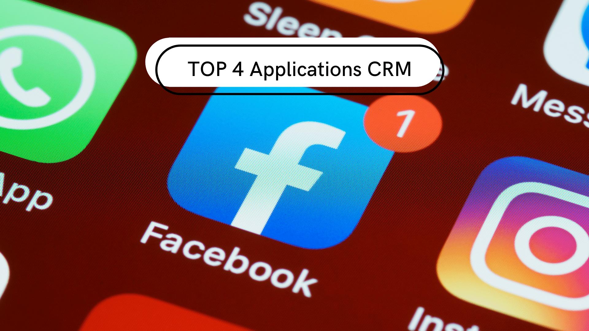 TOP 4 Applications CRM