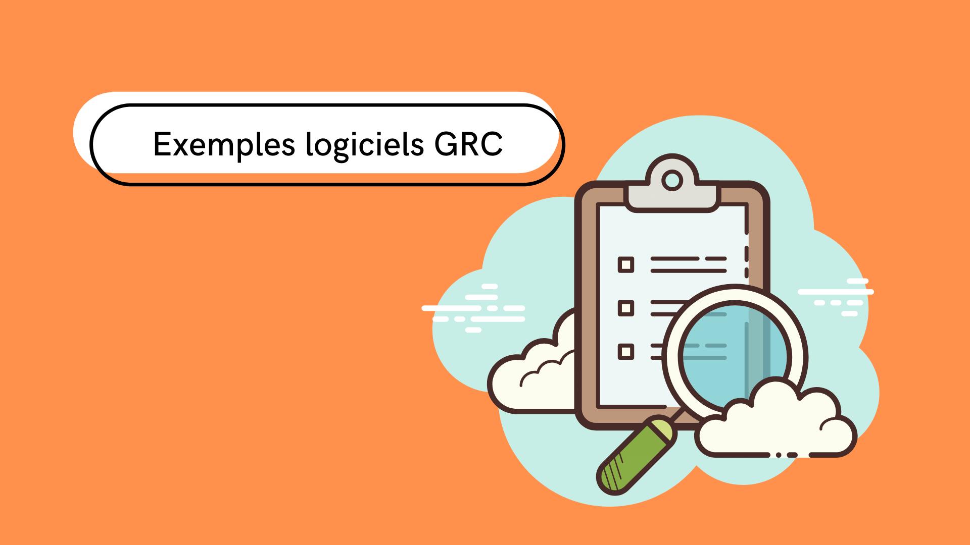 5 exemples de logiciel GRC