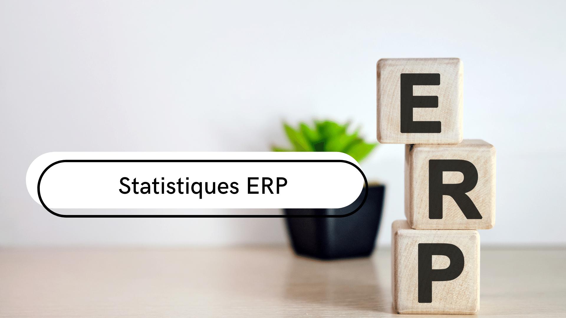 Statistiques sur les ERP
